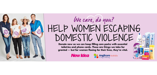 New Idea's national partnership with Anglicare regarding Domestic Violence
