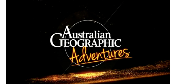 AUSTRALIAN GEOGRAPHIC ADVENTURES TV SERIES AIRS IN CHINA